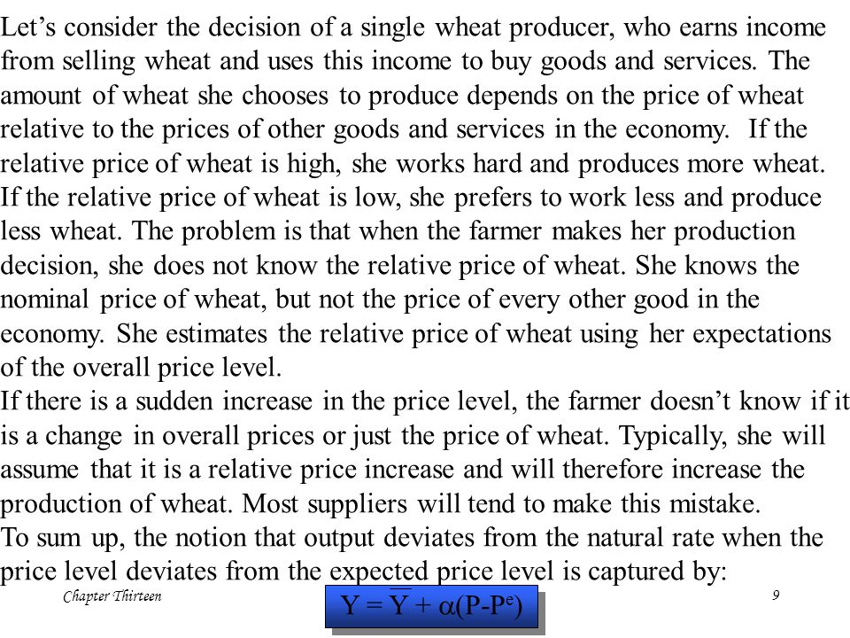 Let's consider the decision of a single wheat producer, who earns income