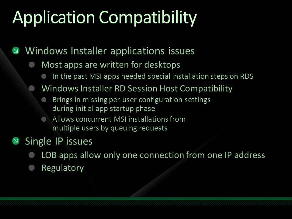 Application Compatibility