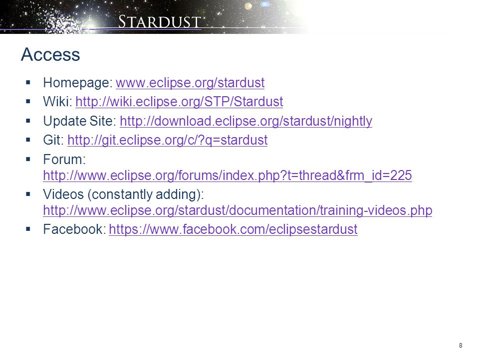Access Homepage: www.eclipse.org/stardust