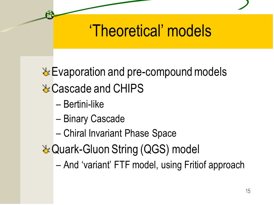 'Theoretical' models Evaporation and pre-compound models