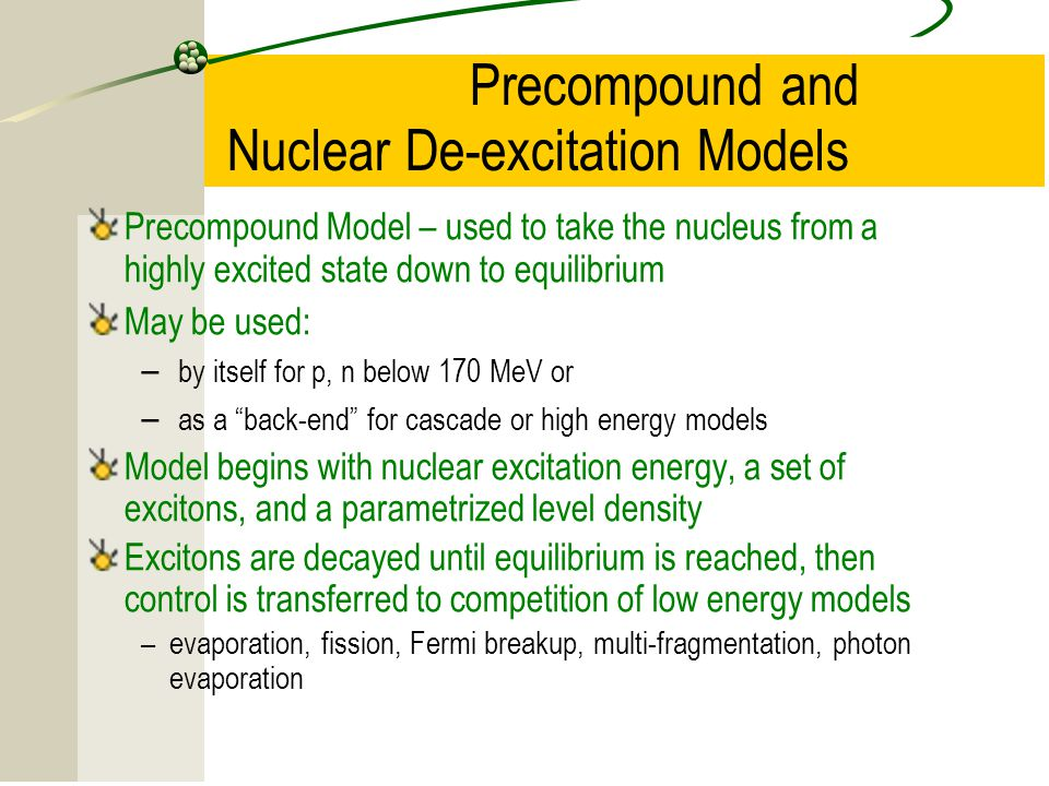 Precompound and Nuclear De-excitation Models
