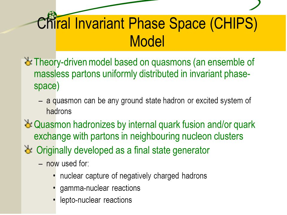 Chiral Invariant Phase Space (CHIPS) Model