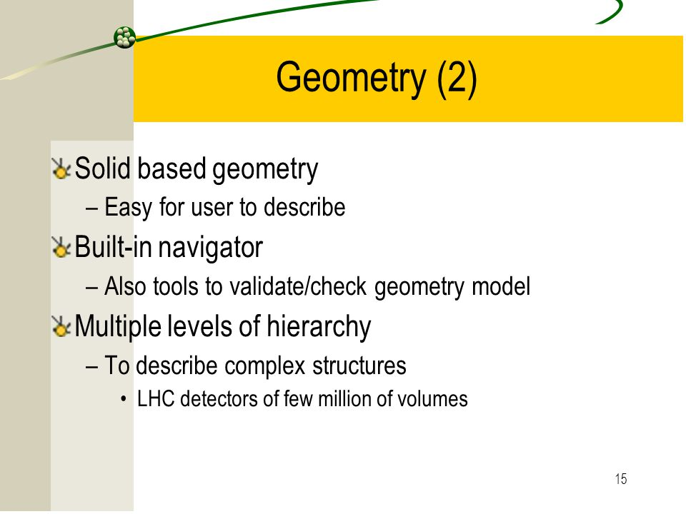 Geometry (2) Solid based geometry Built-in navigator