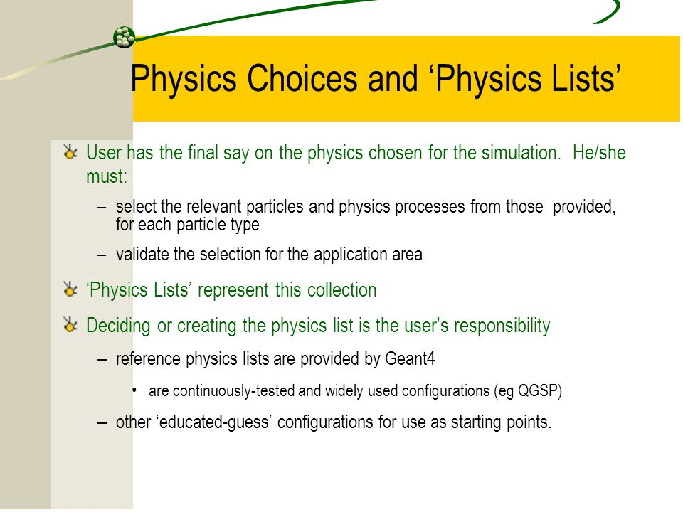 Physics Choices and 'Physics Lists'