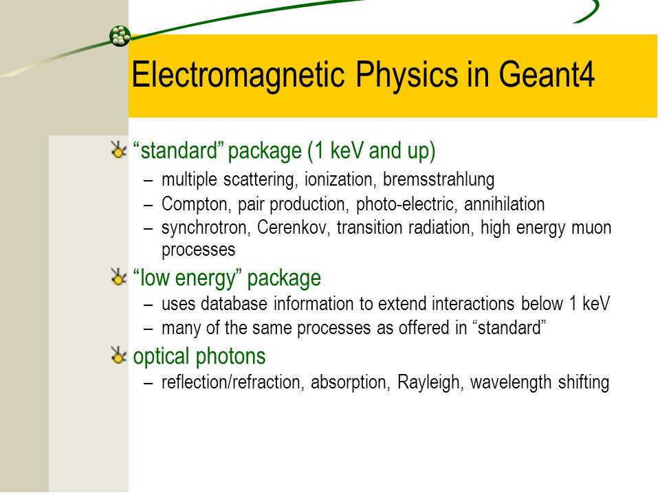 Electromagnetic Physics in Geant4