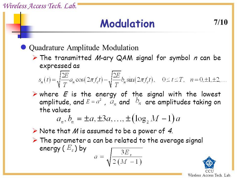 Modulation 7/10 Quadrature Amplitude Modulation