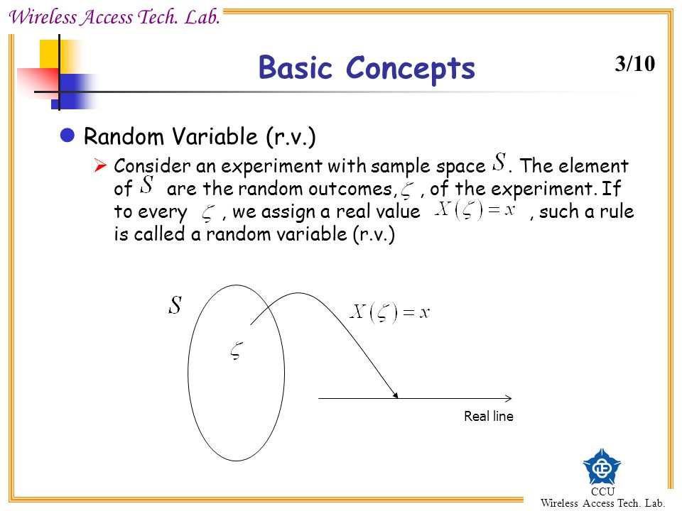 Basic Concepts 3/10 Random Variable (r.v.)