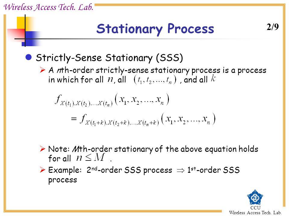 Stationary Process 2/9 Strictly-Sense Stationary (SSS)