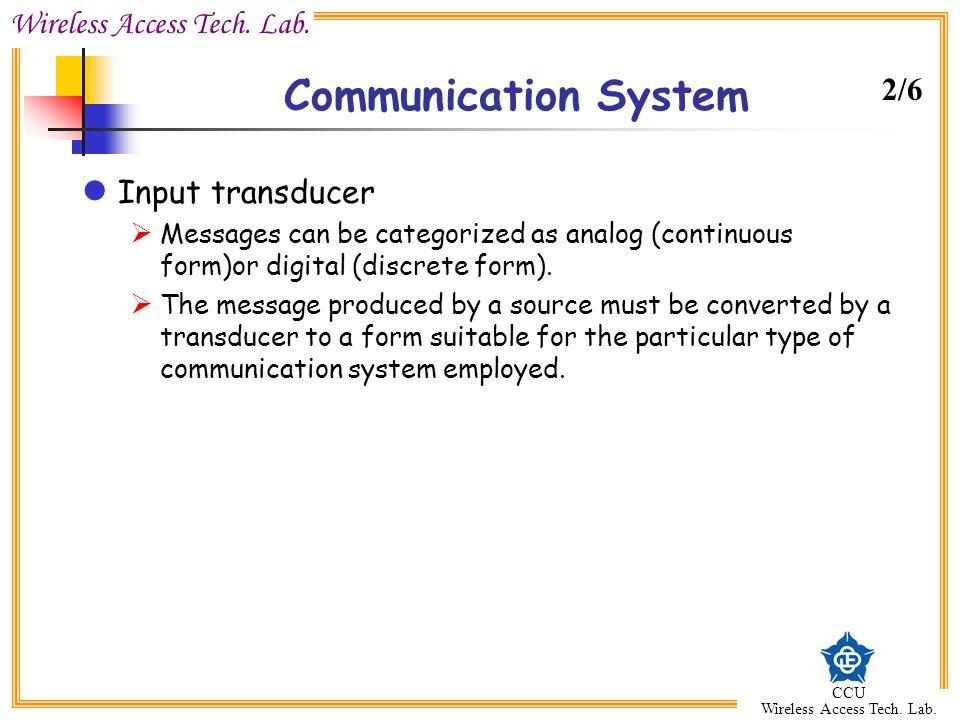 Communication System 2/6 Input transducer