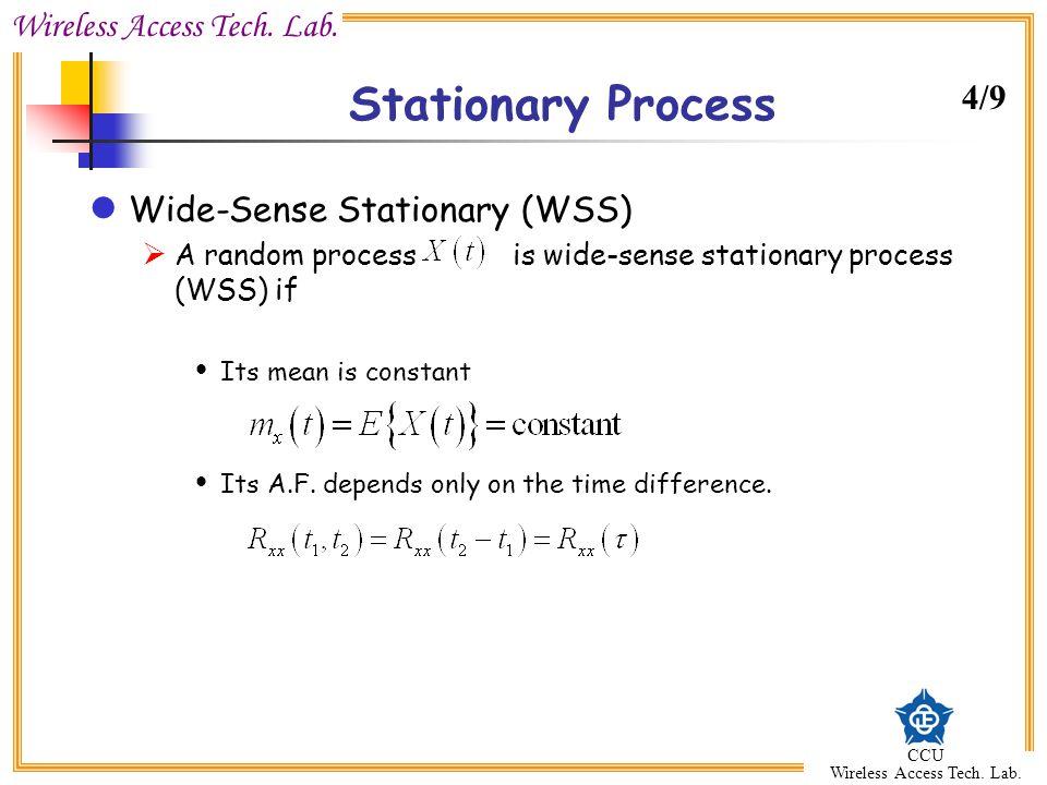 Stationary Process 4/9 Wide-Sense Stationary (WSS)