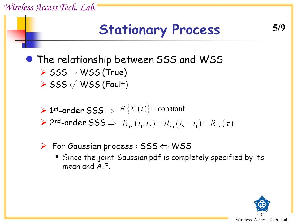 Stationary Process 5/9 The relationship between SSS and WSS