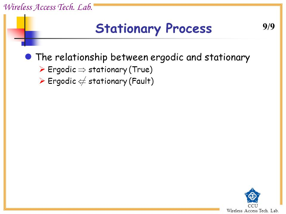 Stationary Process 9/9 The relationship between ergodic and stationary