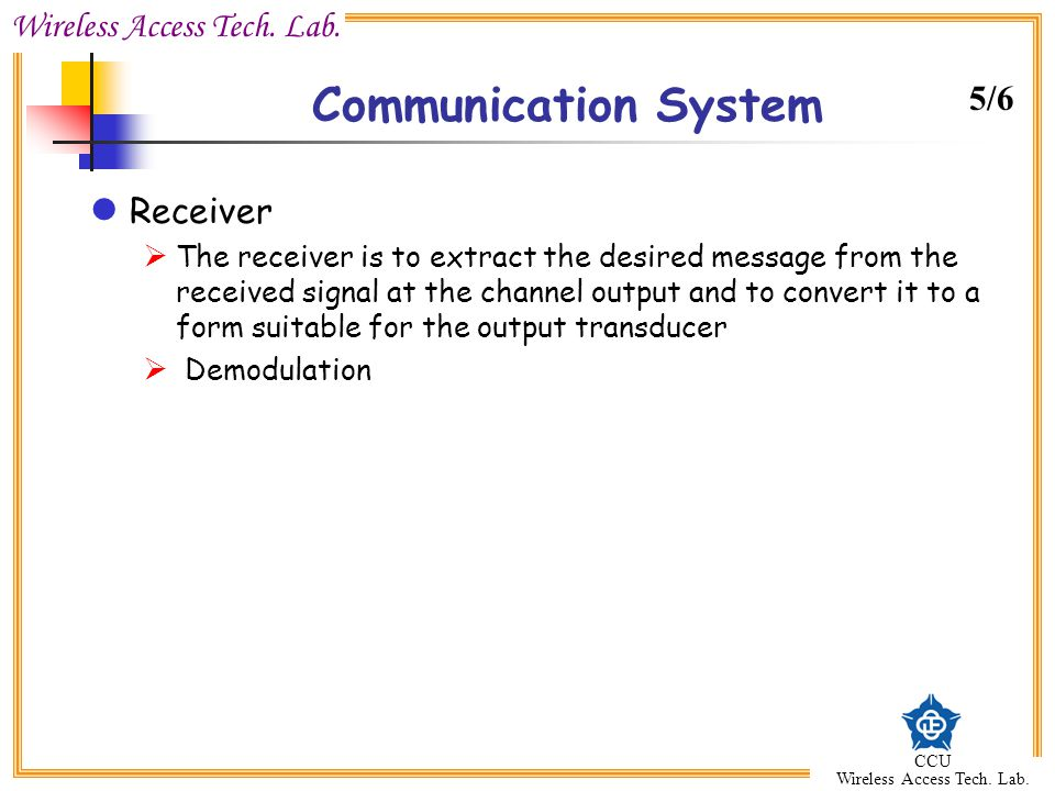 Communication System 5/6 Receiver