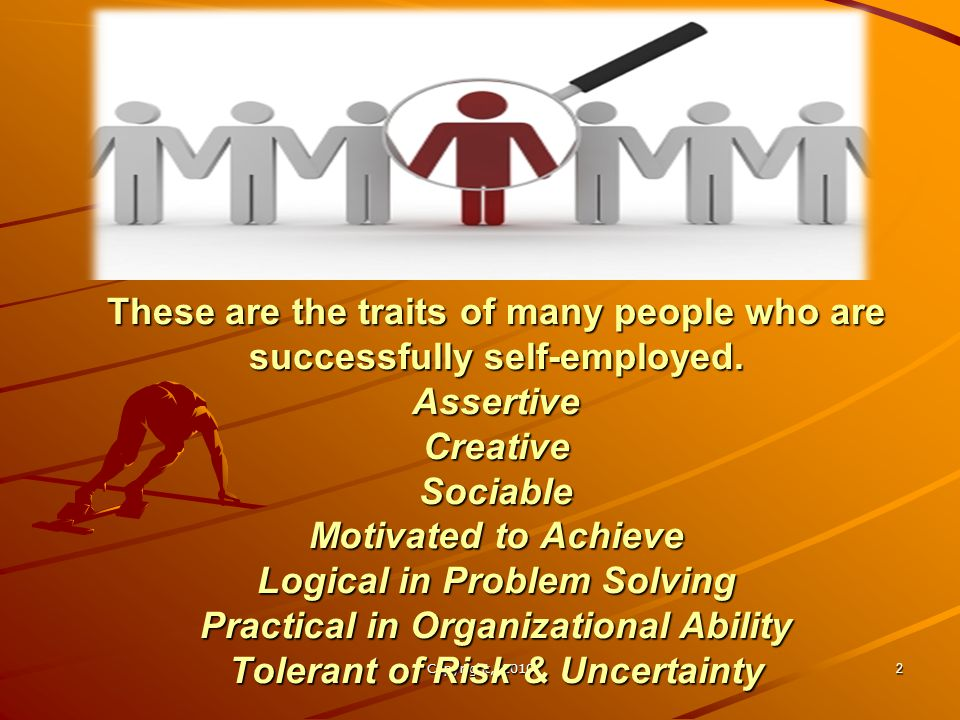 These are the traits of many people who are successfully self-employed