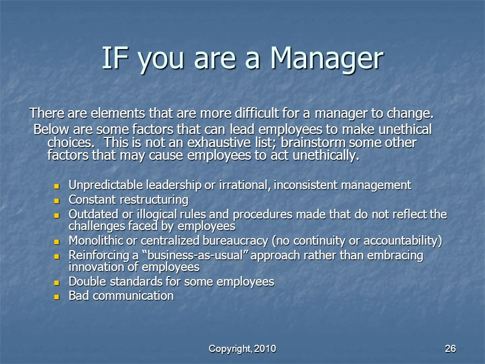 IF you are a Manager There are elements that are more difficult for a manager to change.