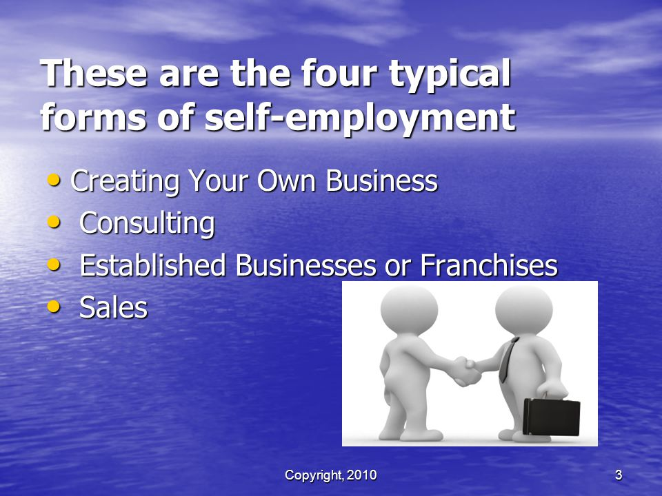 These are the four typical forms of self-employment
