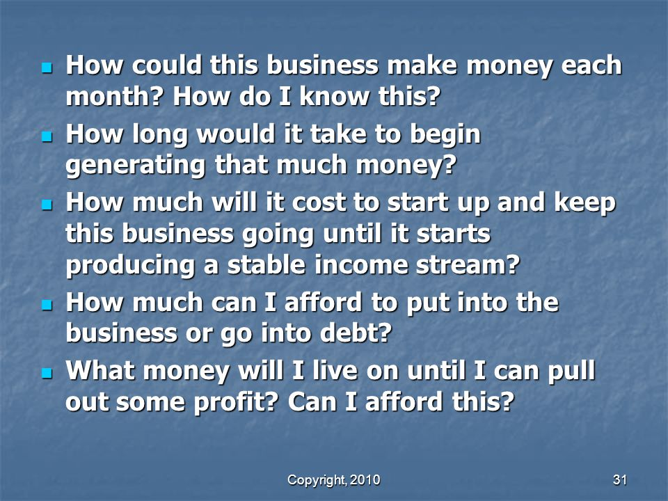 How could this business make money each month How do I know this