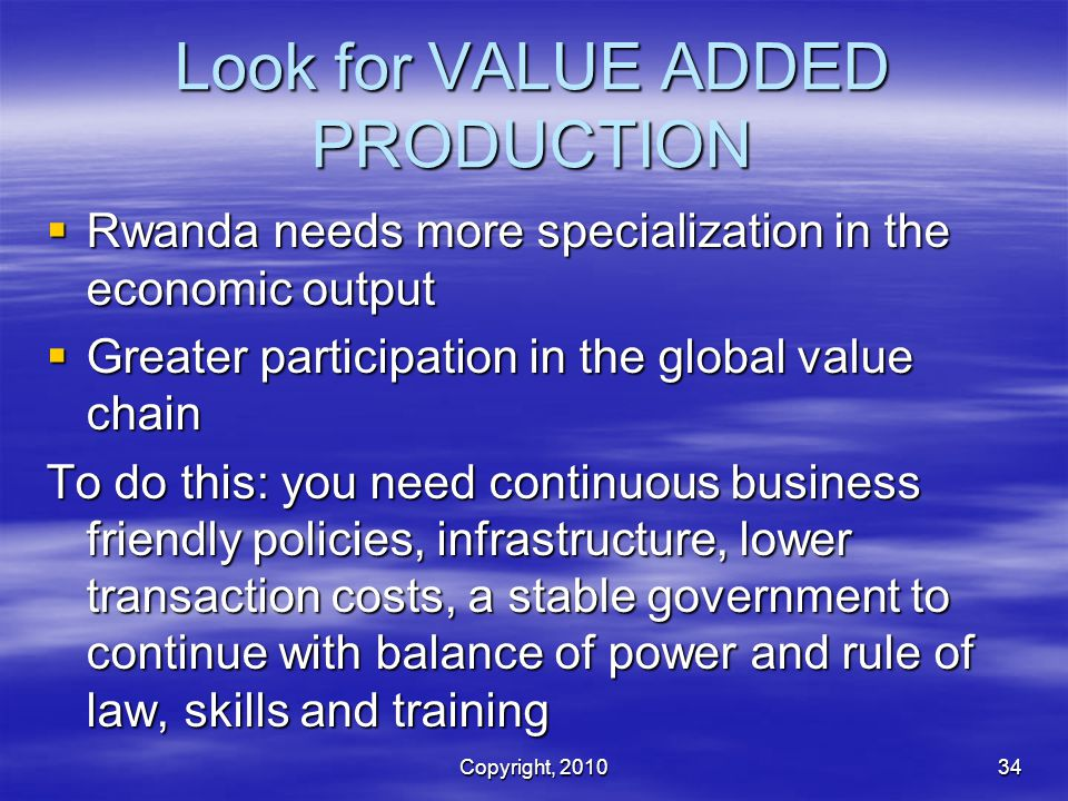 Look for VALUE ADDED PRODUCTION