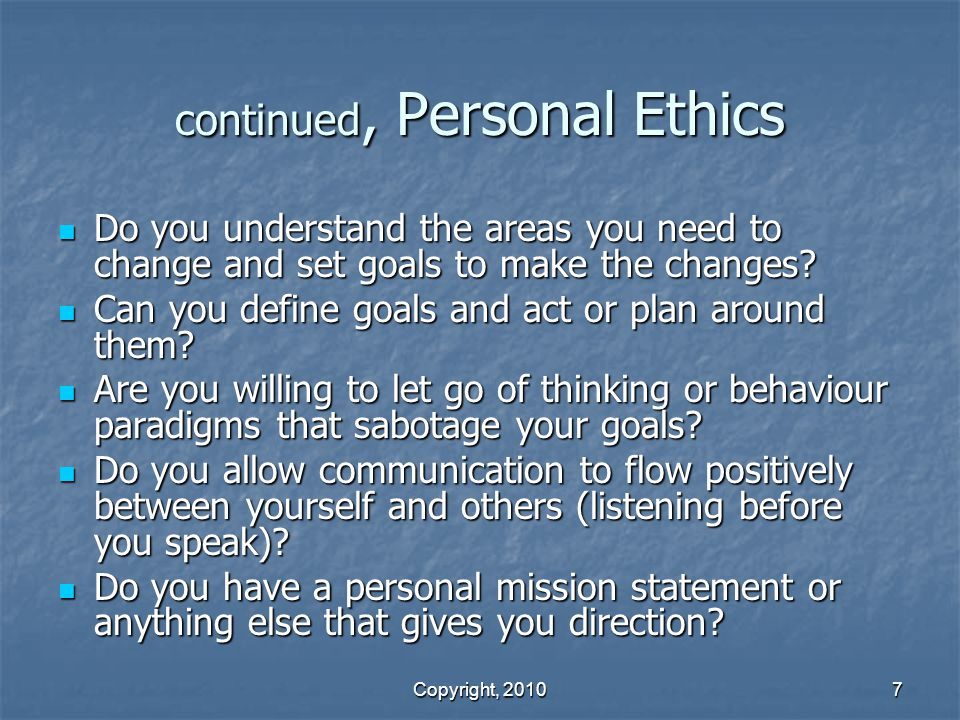 continued, Personal Ethics