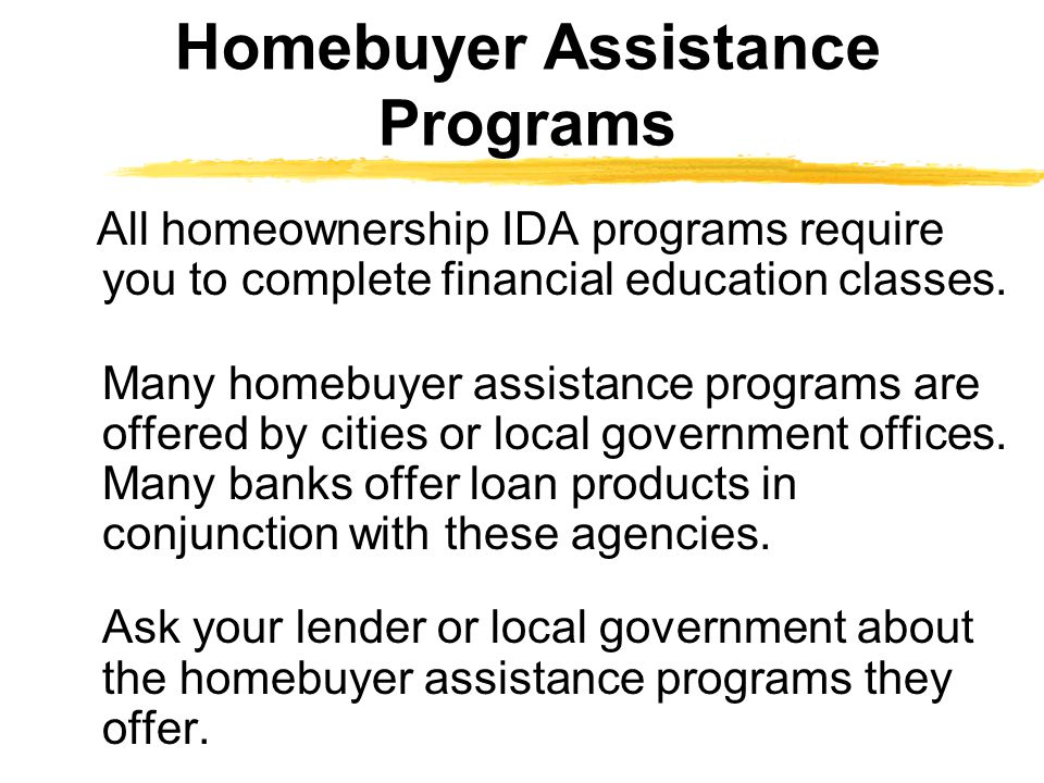 Homebuyer Assistance Programs