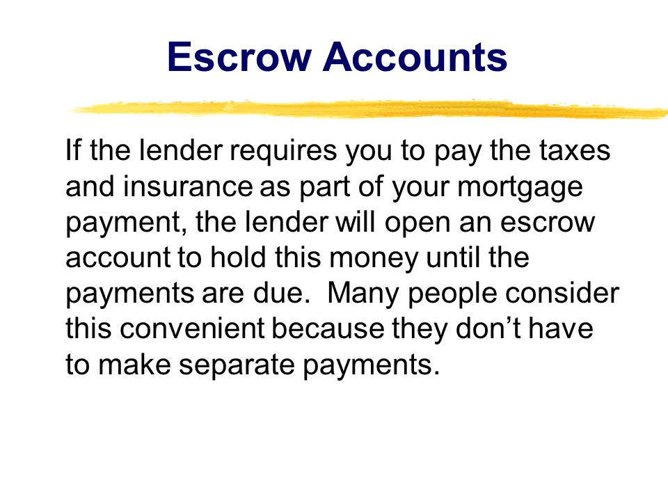 Escrow Accounts