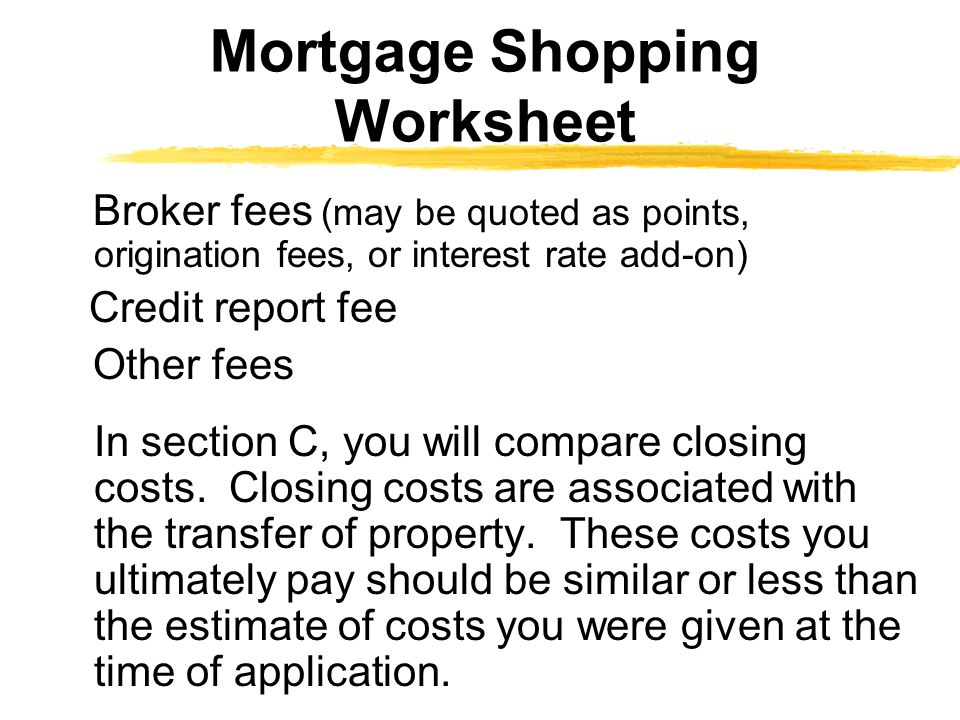 Mortgage Shopping Worksheet