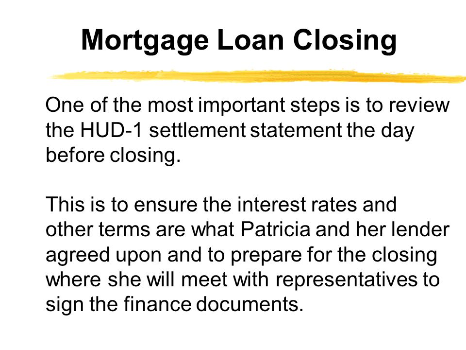 Mortgage Loan Closing