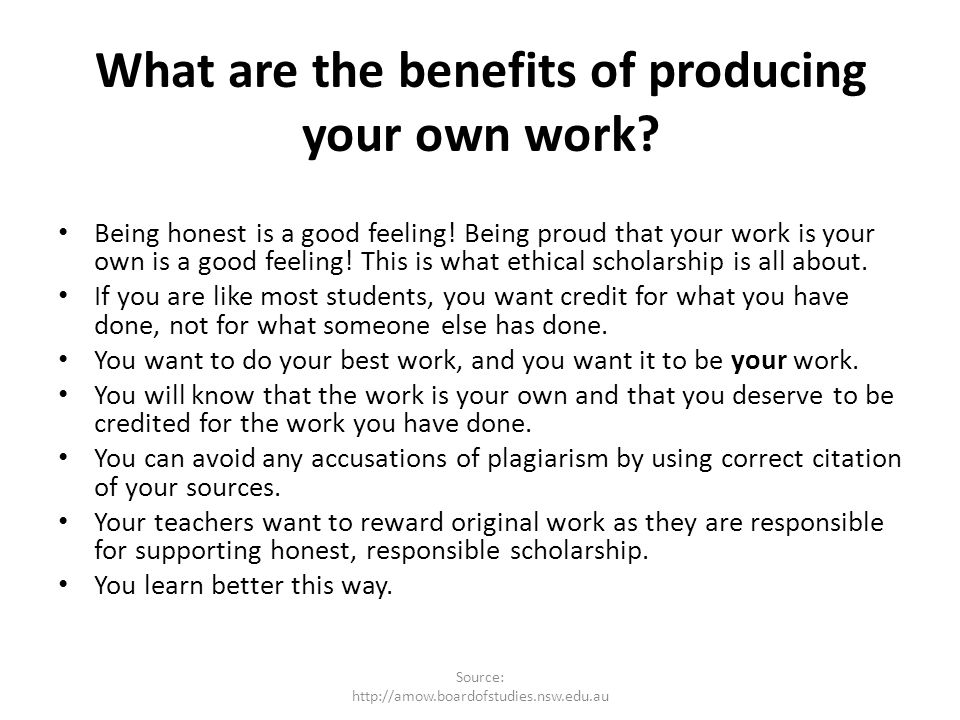 What are the benefits of producing your own work