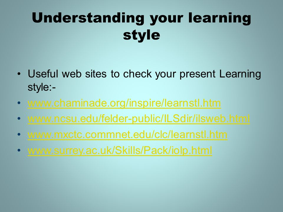 Understanding your learning style