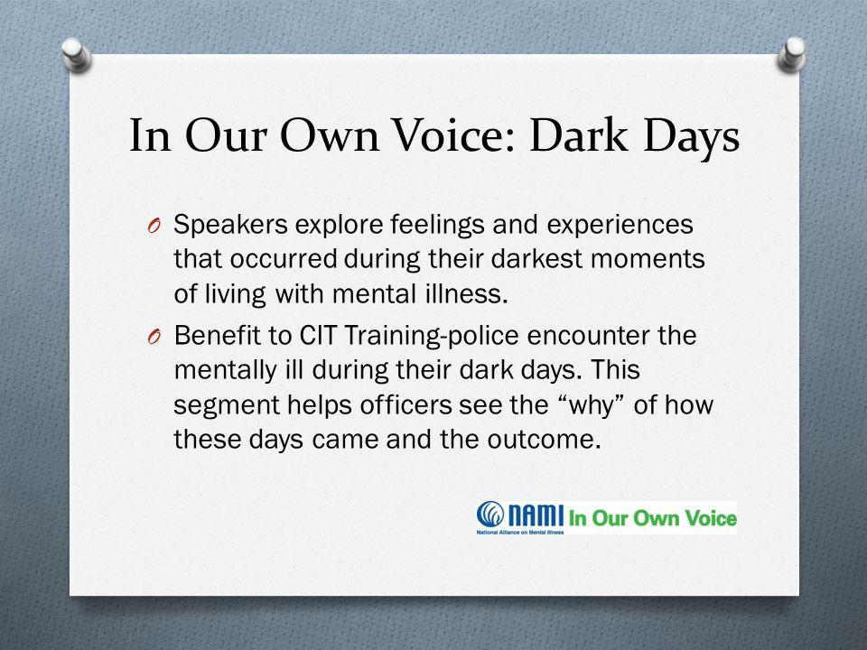 In Our Own Voice: Dark Days