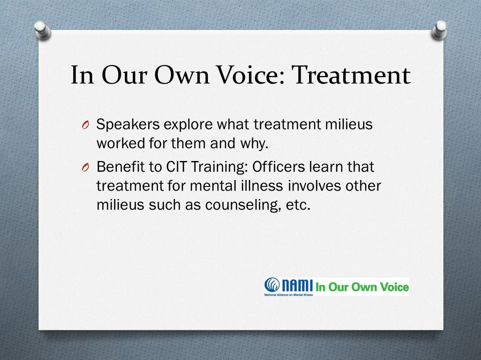 In Our Own Voice: Treatment