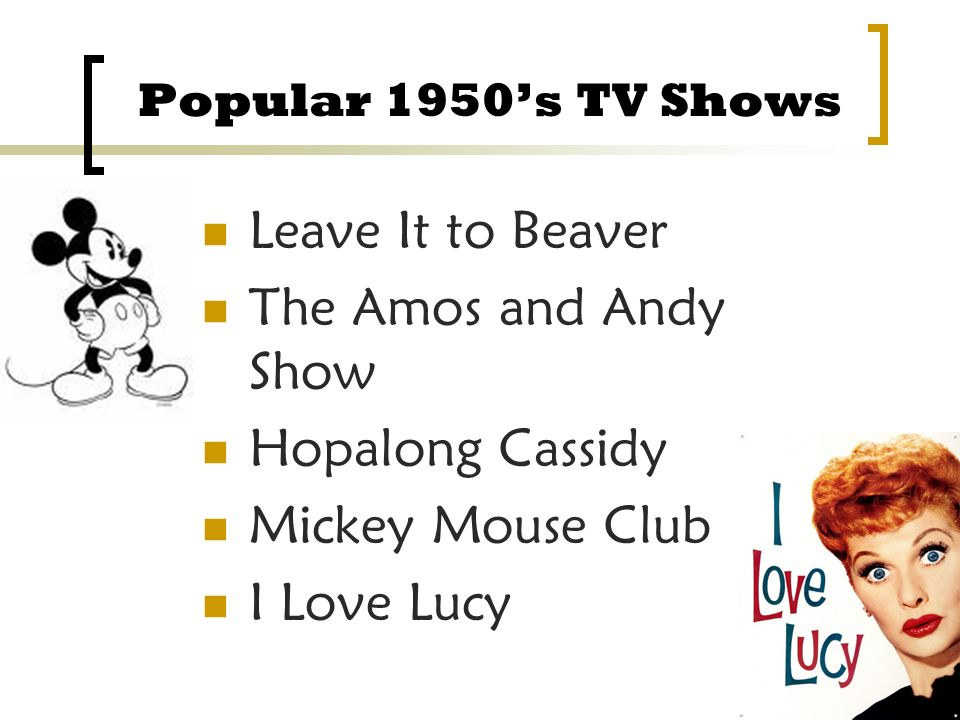Leave It to Beaver The Amos and Andy Show Hopalong Cassidy