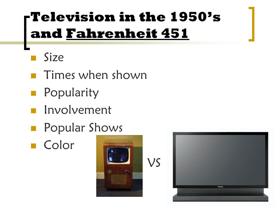 Television in the 1950's and Fahrenheit 451