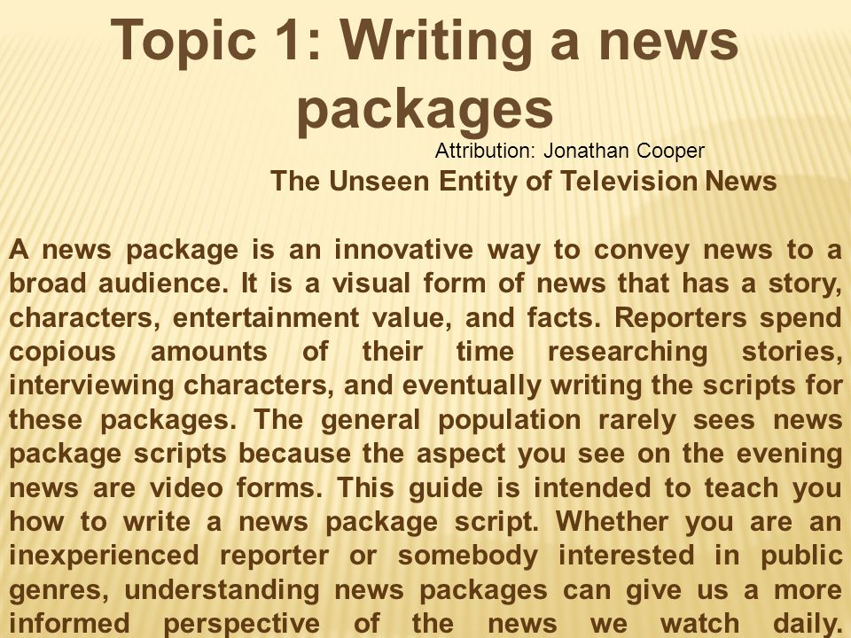 Topic 1: Writing a news packages