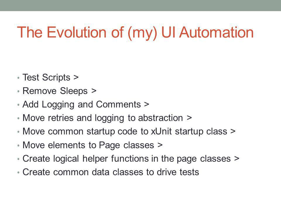 The Evolution of (my) UI Automation