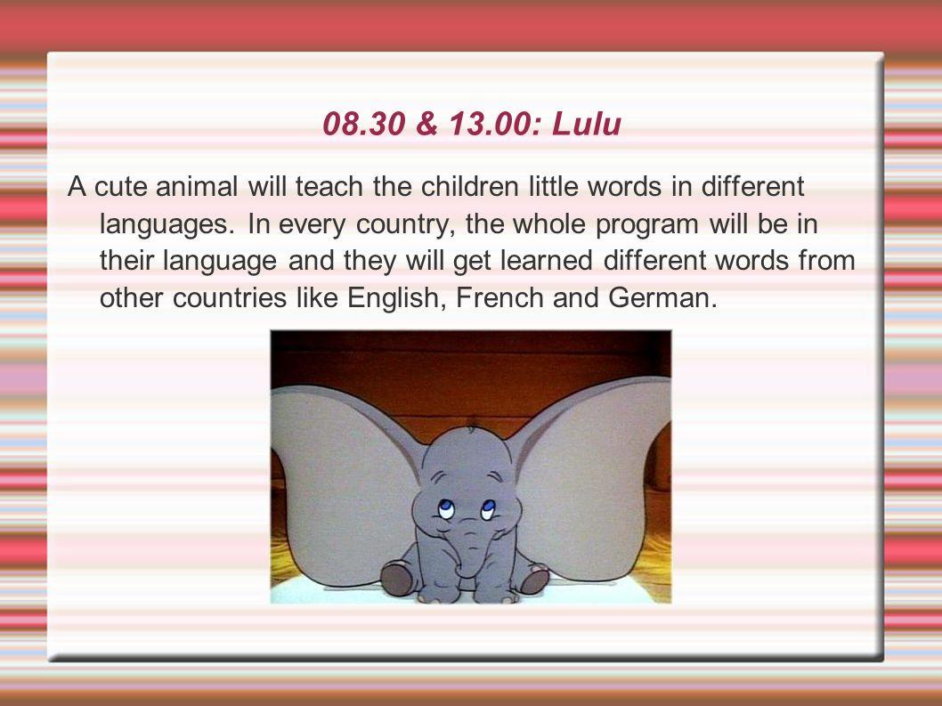 08.30 & 13.00: Lulu