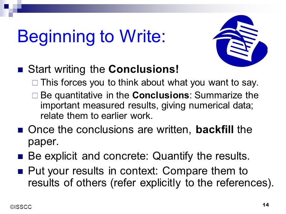 Beginning to Write: Start writing the Conclusions!