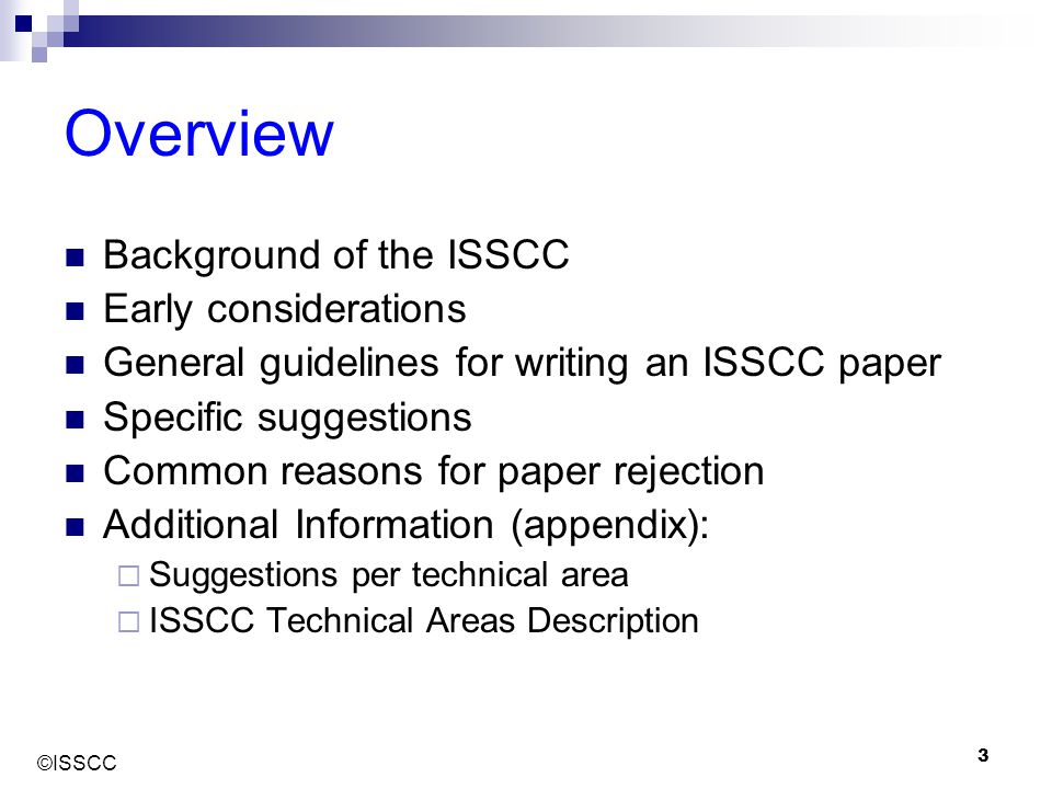Overview Background of the ISSCC Early considerations