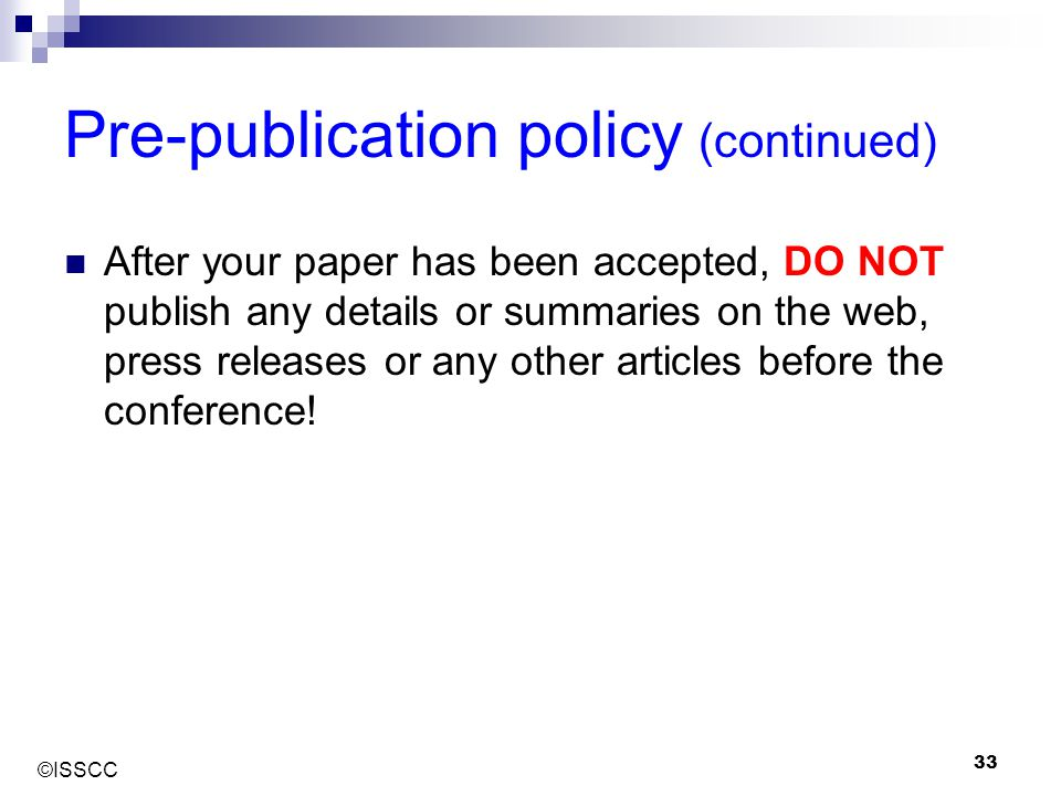 Pre-publication policy (continued)