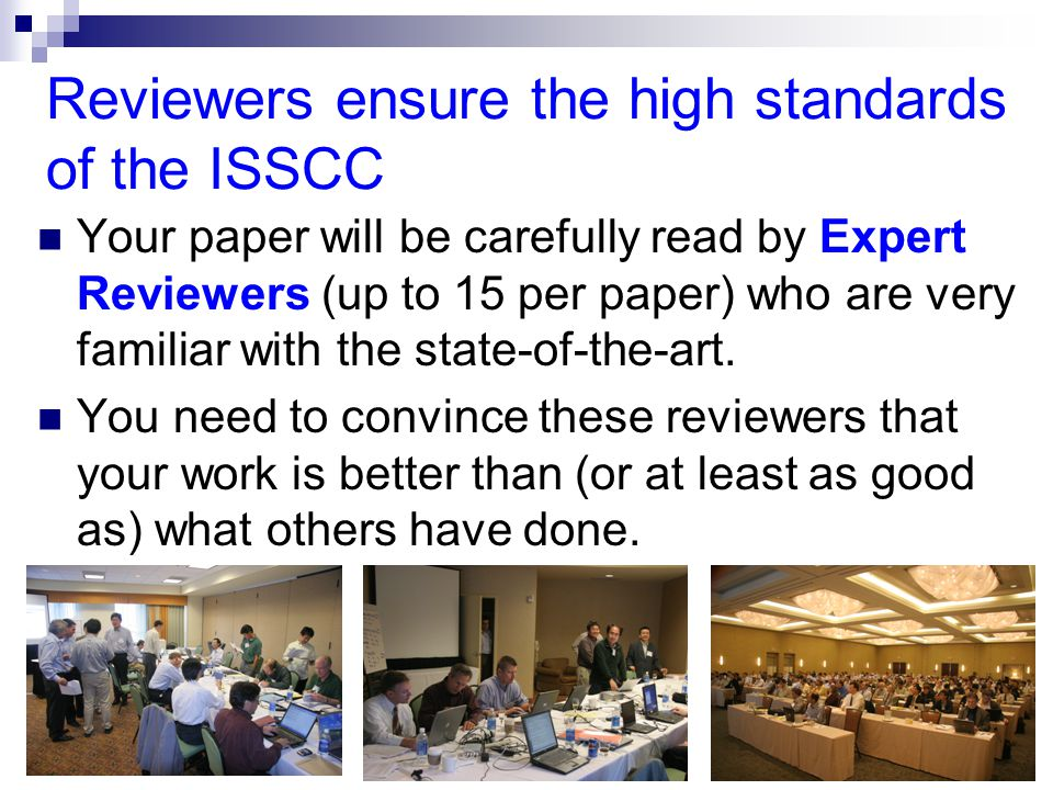 Reviewers ensure the high standards of the ISSCC