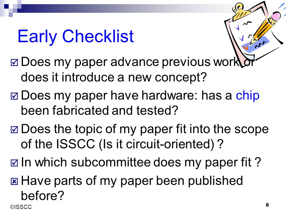 Early Checklist Does my paper advance previous work or does it introduce a new concept