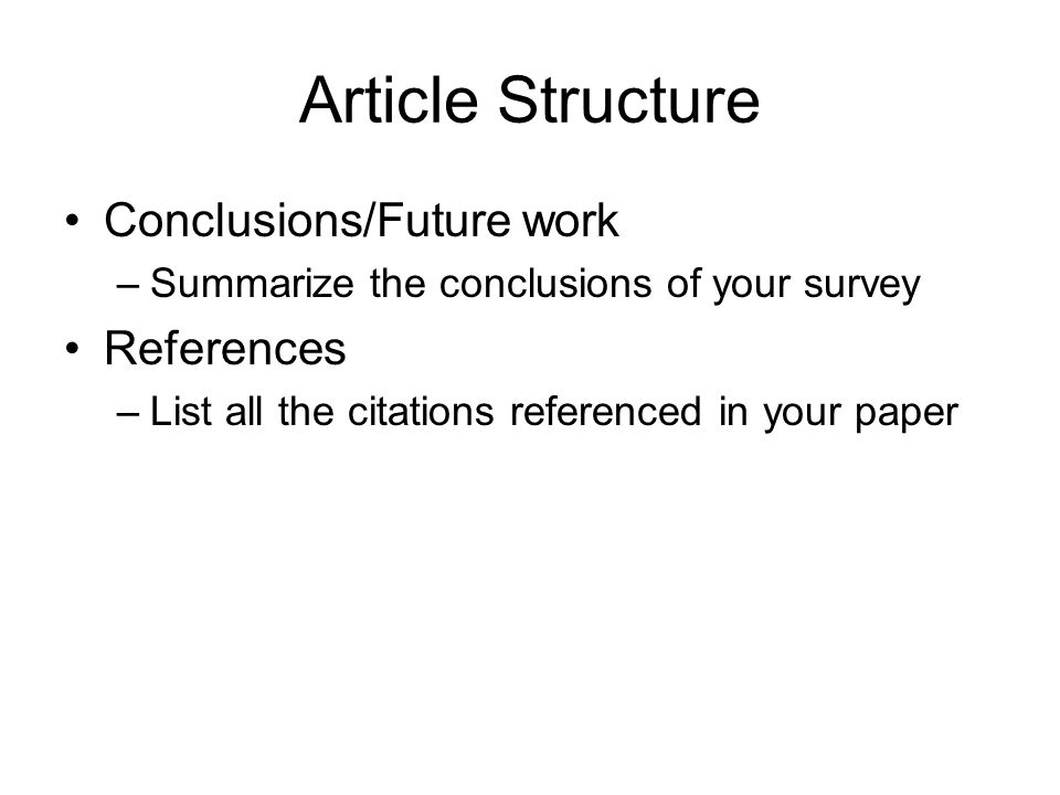 Article Structure Conclusions/Future work References