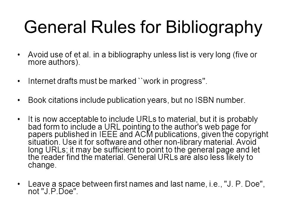 General Rules for Bibliography