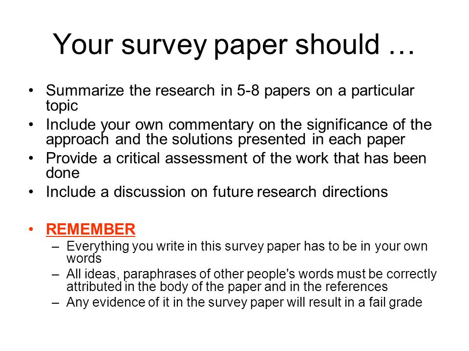 Your survey paper should …