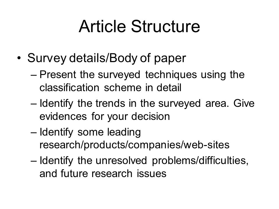 Article Structure Survey details/Body of paper
