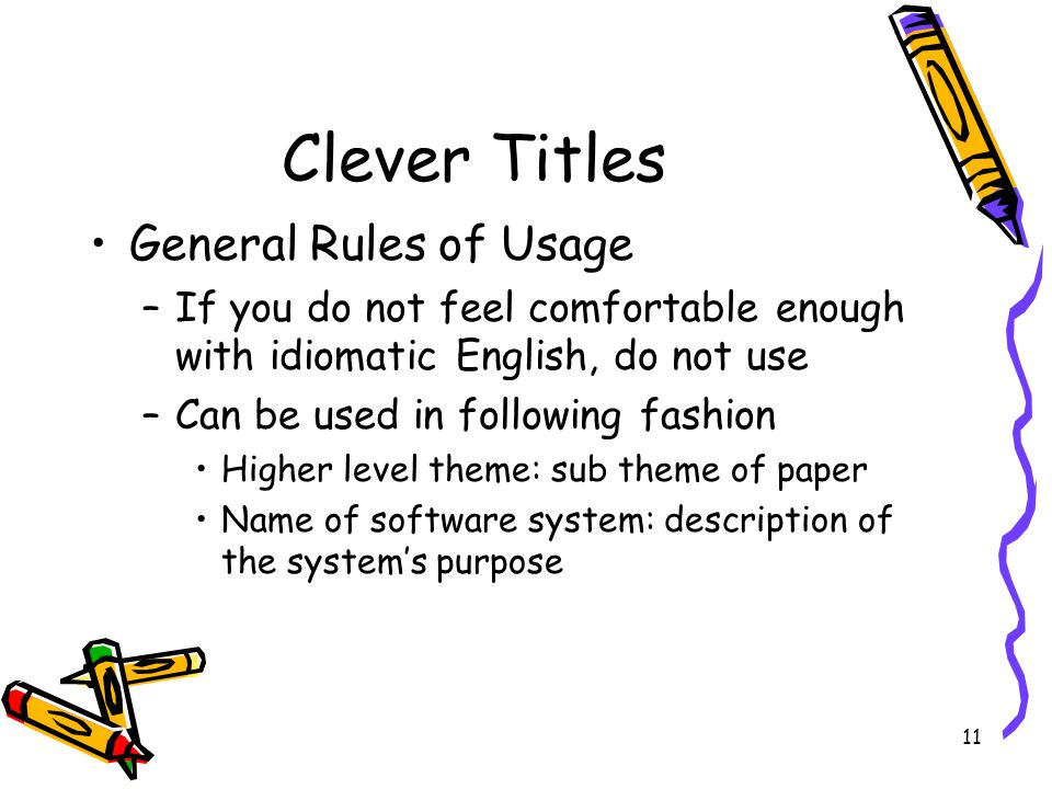 Clever Titles General Rules of Usage