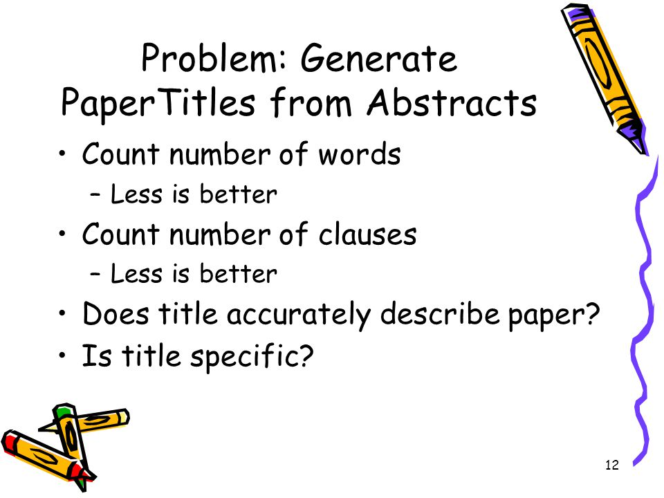 Problem: Generate PaperTitles from Abstracts