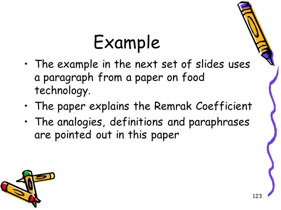 Example The example in the next set of slides uses a paragraph from a paper on food technology. The paper explains the Remrak Coefficient.