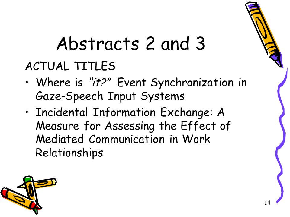 Abstracts 2 and 3 ACTUAL TITLES