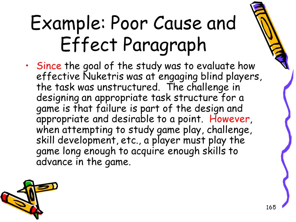 Example: Poor Cause and Effect Paragraph